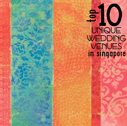 top 10 unique wedding venues in sg.2