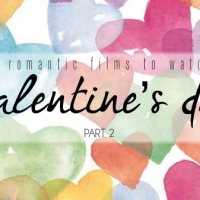 Another Top 15 Romantic Films to watch on Valentine's Day PART2